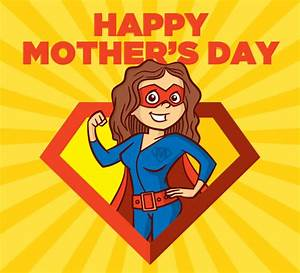 Happy Mother's Day Supermom. Free Mothering Sunday eCards ...