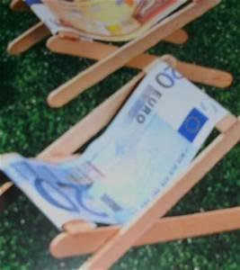 Liegestuhl Aus Geld : geldgeschenke als urlaubszuschuss falten modell ~ Lizthompson.info Haus und Dekorationen