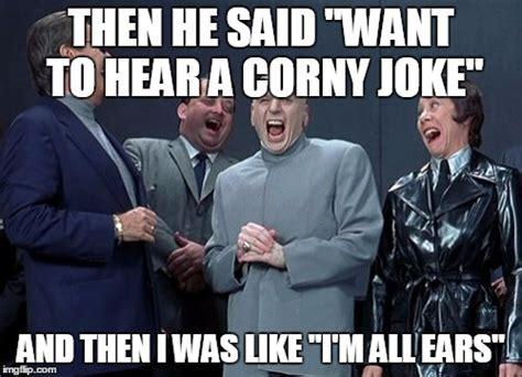 Corny Memes - laughing villains memes imgflip