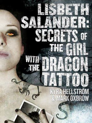 lisbeth salander secrets   girl   dragon tattoo  mark oxbrow