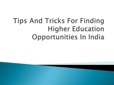 tips and tricks using find tips and tricks for finding higher education opportunities