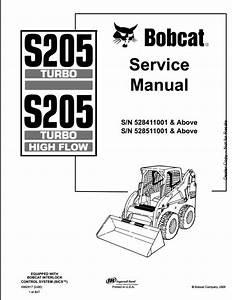 Bobcat S205 Turbo High Flow Skid Steer Loader Service