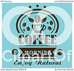 Clipart of a Blue and Brown Coffee Morning Enjoy Natural ...