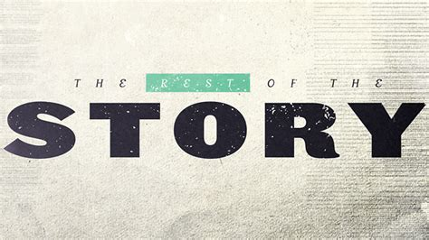 The Rest Of The Story  Church Sermon Series Ideas