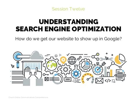 Understanding Search Engine Optimization by Understanding Search Engine Optimization Session 12