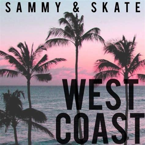 sammy skate west coast by freshlee records free