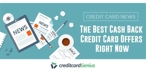 2x miles on every purchase. The Best Cash Back Credit Card Offers Right Now | creditcardGenius