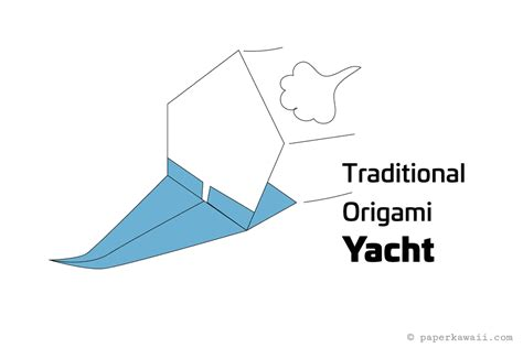 Origami Sailing Boat Instructions by Make An Origami Sailing Yacht