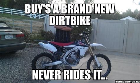 Buy's A Brand New Dirtbike Never Rides It...
