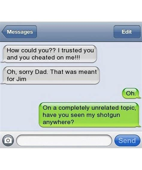 Funny Memes To Text - text message meme 001 wrong text to dad cheated funny text messages pinterest 50 funny