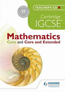 Cambridge Igcse Mathematics Core And Core And Extended