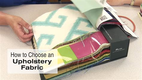 How To Choose Upholstery Fabric by How To Choose An Upholstery Fabric