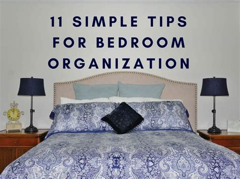 simple tips  bedroom organization heartwork