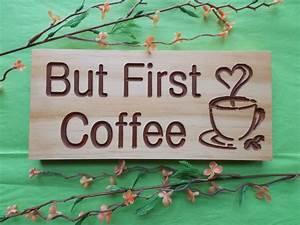 But, First, Coffee, Quote, Custom, Engraved, Wooden, Sign, Home, Decor