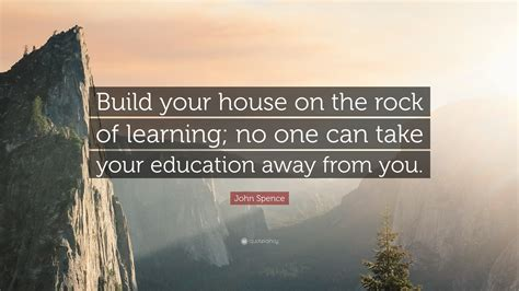Build Your by Spence Quote Build Your House On The Rock Of