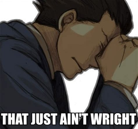 Phoenix Wright Meme - image 532561 phoenix wright ace attorney know your meme