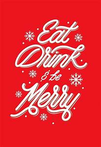 Eat, Drink and Be Merry Christmas Card - Greeting Cards ...  Merry