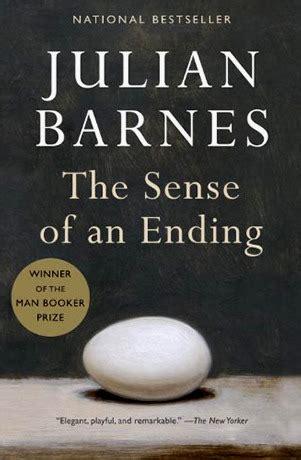 Julian Barnes The Sense Of An Ending Explanation by Review The Sense Of An Ending Bob On Books