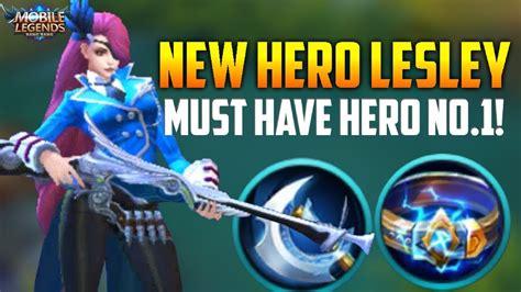 Lesley Is 100% First Pick Hero! Mobile Legends Lesley