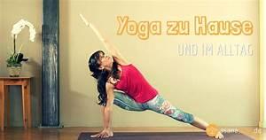 Yoga Zu Hause : 5 tipps f r yoga zu hause und im alltag dies und das pinterest ~ Markanthonyermac.com Haus und Dekorationen