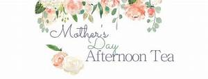 Mothers Day Afternoon Tea | milton