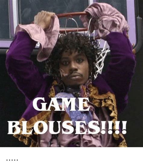 Game Blouses Meme - game blouses game meme on sizzle
