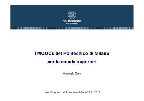 Polimi Test Ingresso by I Moocs Politecnico Di Per Le Scuole Superiori