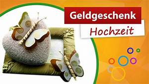 Geldgeschenk Hochzeit Basteln Einfach : geldgeschenke hochzeit basteln do it yourself trendmarkt24 bastelideen youtube ~ A.2002-acura-tl-radio.info Haus und Dekorationen