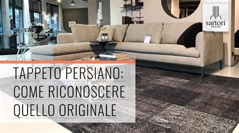 come riconoscere un tappeto persiano originale tappeto persiano come riconoscere quello originale