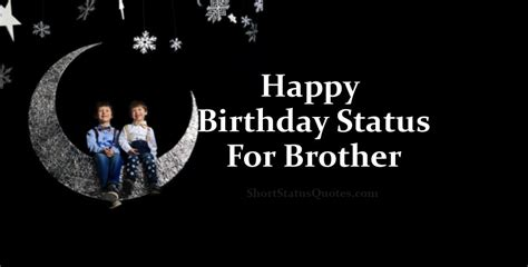 birthday status  brother happy bday wishes messages