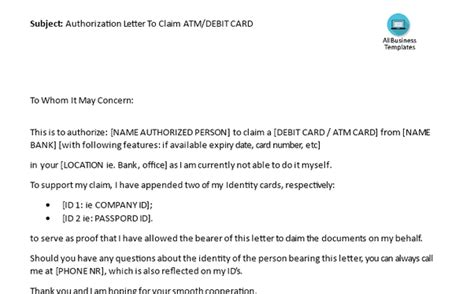write  authorization letter  claim  atm card