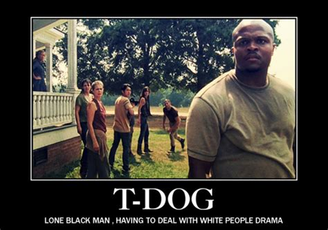 T Dog Memes - robert kirkman talks about recent deaths in the walking dead