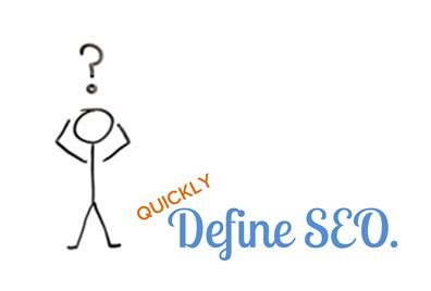 seo definition in marketing if you had to define seo in 100 words what would