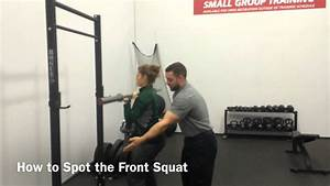 How To Spot  The Front Squat