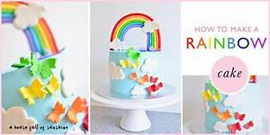 How to make a rainbow birthday cake A House Full of Sunshine
