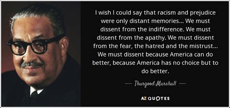 thurgood marshall quote       racism