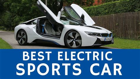 Best Electric Sports Car by Best Electric Sports Car Bmw I8 Or Midlife Crisis Ev