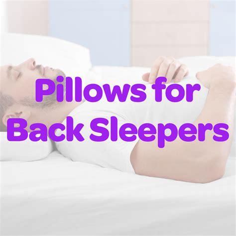 5 Best Pillows For Back Sleepers 2018  Back Sleeper