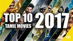 Top 10 most anticipated Tamil movies of 2017 - YouTube