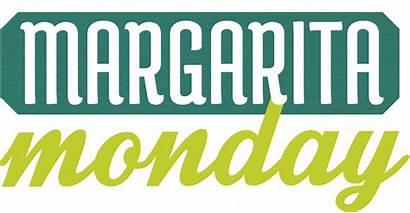 Margarita Special Mondays Specials Monday Drink Weekend