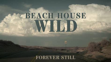 house forever house quot quot forever still