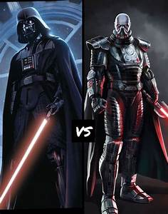Darth Vader vs darth Malgus. Comment who you think would ...