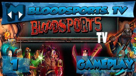 bloodsports 1 coop velhos tempos de dota gameplay 1080p pt br youtube