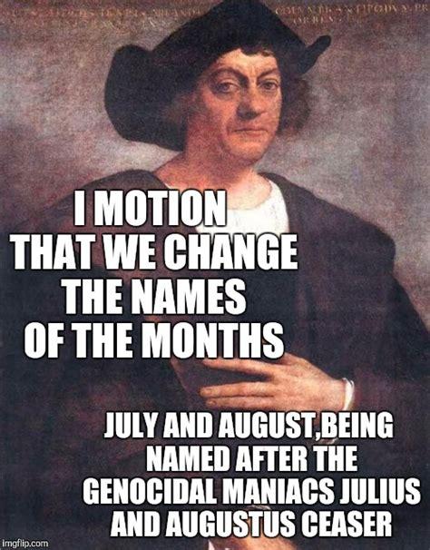 Christopher Columbus Memes - columbus imgflip