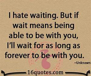 Quotes About Waiting For Her. QuotesGram