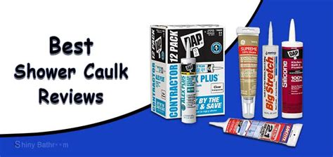 Best Caulk For Shower 11 Best Caulk For Shower Surround And Bathtub In 2019