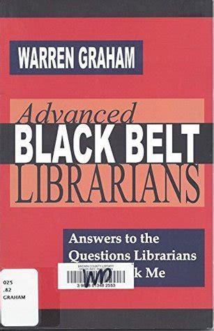 advanced black belt librarians answers   questions