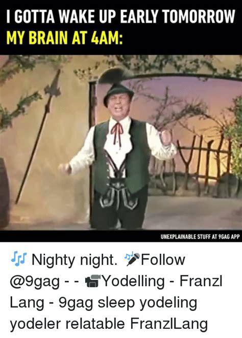 Nighty Night Meme - nighty night meme 28 images sweet dreams nighty night meme on sizzle 25 best memes about
