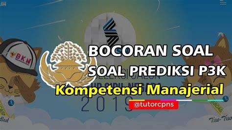 Prediksi soal pppk administrasi negara 2019. Soal Tes PPPK Honorer K2 2019 | Kompetensi Tes Manajerial ...