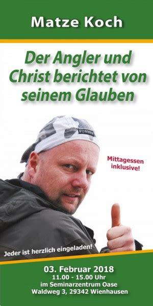 matze koch berichtet von seinem glauben missionswerk